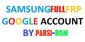 SAMSUNG FULL FRP GOOGLE ACCOUNT  google acount bypass SAMSUNG FULL FRP GOOGLE ACCOUNT300 300x150